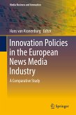 Innovation Policies in the European News Media Industry (eBook, PDF)
