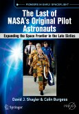 The Last of NASA's Original Pilot Astronauts (eBook, PDF)