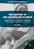 The Anatomy of Neo-Colonialism in Kenya (eBook, PDF)