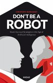 Don't be a Robot (eBook, ePUB)