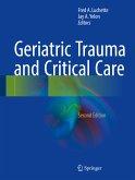 Geriatric Trauma and Critical Care (eBook, PDF)