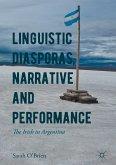 Linguistic Diasporas, Narrative and Performance (eBook, PDF)