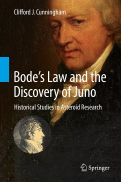 Bode's Law and the Discovery of Juno (eBook, PDF) - Cunningham, Clifford J.