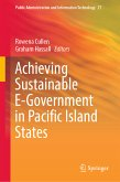 Achieving Sustainable E-Government in Pacific Island States (eBook, PDF)