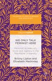 We Only Talk Feminist Here (eBook, PDF)