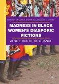 Madness in Black Women's Diasporic Fictions (eBook, PDF)