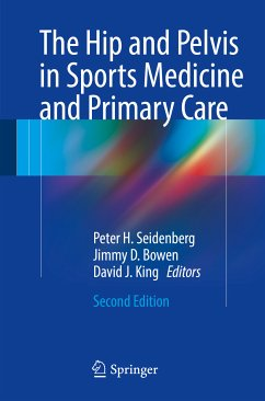 The Hip and Pelvis in Sports Medicine and Primary Care (eBook, PDF)
