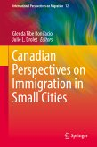 Canadian Perspectives on Immigration in Small Cities (eBook, PDF)