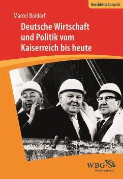 Deutsche Wirtschaft und Politik (eBook, ePUB) - Boldorf, Marcel