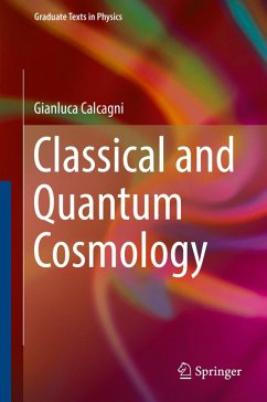 Classical and Quantum Cosmology (eBook, PDF) - Calcagni, Gianluca