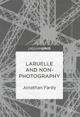 Laruelle and Non-Photography (eBook, PDF)