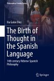 The Birth of Thought in the Spanish Language (eBook, PDF)