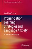 Pronunciation Learning Strategies and Language Anxiety (eBook, PDF)