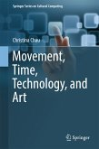 Movement, Time, Technology, and Art (eBook, PDF)