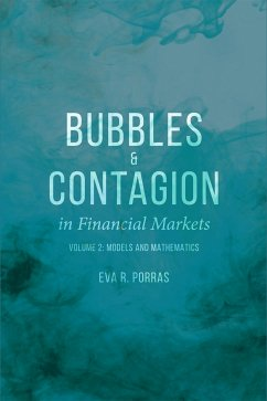 Bubbles and Contagion in Financial Markets, Volume 2 (eBook, PDF)