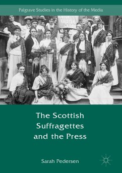 The Scottish Suffragettes and the Press (eBook, PDF)