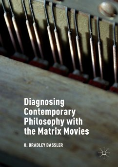 Diagnosing Contemporary Philosophy with the Matrix Movies (eBook, PDF) - Bassler, O. Bradley