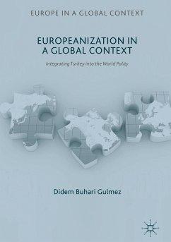Europeanization in a Global Context (eBook, PDF) - Buhari Gulmez, Didem