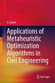 Applications of Metaheuristic Optimization Algorithms in Civil Engineering (eBook, PDF)