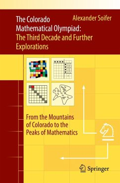 The Colorado Mathematical Olympiad: The Third Decade and Further Explorations (eBook, PDF) - Soifer, Alexander