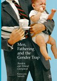 Men, Fathering and the Gender Trap (eBook, PDF)