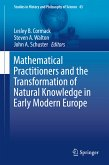Mathematical Practitioners and the Transformation of Natural Knowledge in Early Modern Europe (eBook, PDF)