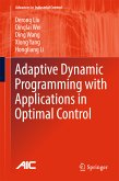 Adaptive Dynamic Programming with Applications in Optimal Control (eBook, PDF)