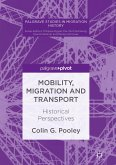 Mobility, Migration and Transport (eBook, PDF)