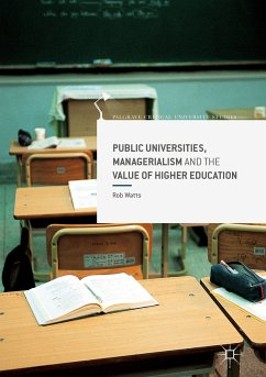 Public Universities, Managerialism and the Value of Higher Education (eBook, PDF)