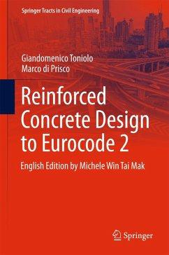Reinforced Concrete Design to Eurocode 2 (eBook, PDF) - Toniolo, Giandomenico; Di Prisco, Marco