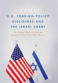 U.S. Foreign Policy Discourse and the Israel Lobby (eBook, PDF)