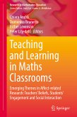 Teaching and Learning in Maths Classrooms (eBook, PDF)