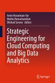 Strategic Engineering for Cloud Computing and Big Data Analytics (eBook, PDF)