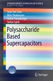 Polysaccharide Based Supercapacitors (eBook, PDF)