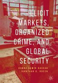 Illicit Markets, Organized Crime, and Global Security (eBook, PDF)