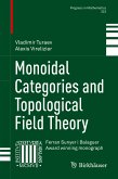 Monoidal Categories and Topological Field Theory (eBook, PDF)