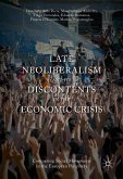 Late Neoliberalism and its Discontents in the Economic Crisis (eBook, PDF)