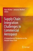 Supply Chain Integration Challenges in Commercial Aerospace (eBook, PDF)