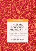 Muslims, Schooling and Security (eBook, PDF)