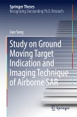 Study on Ground Moving Target Indication and Imaging Technique of Airborne SAR (eBook, PDF)