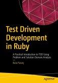 Test Driven Development in Ruby (eBook, PDF)
