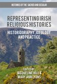 Representing Irish Religious Histories (eBook, PDF)