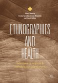 Ethnographies and Health (eBook, PDF)