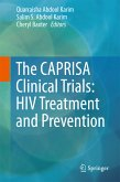 The CAPRISA Clinical Trials: HIV Treatment and Prevention (eBook, PDF)
