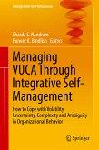 Managing VUCA Through Integrative Self-Management (eBook, PDF)