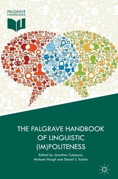 The Palgrave Handbook of Linguistic (Im)politeness (eBook, PDF)
