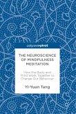The Neuroscience of Mindfulness Meditation (eBook, PDF)