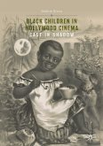 Black Children in Hollywood Cinema (eBook, PDF)