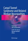 Carpal Tunnel Syndrome and Related Median Neuropathies (eBook, PDF)