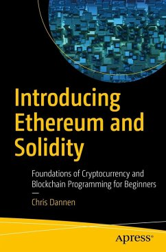 Introducing Ethereum and Solidity (eBook, PDF) - Dannen, Chris